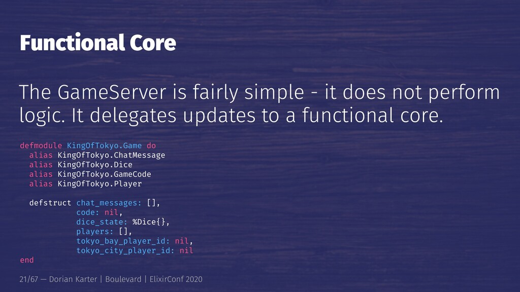 Functional Core The GameServer is fairly simple...