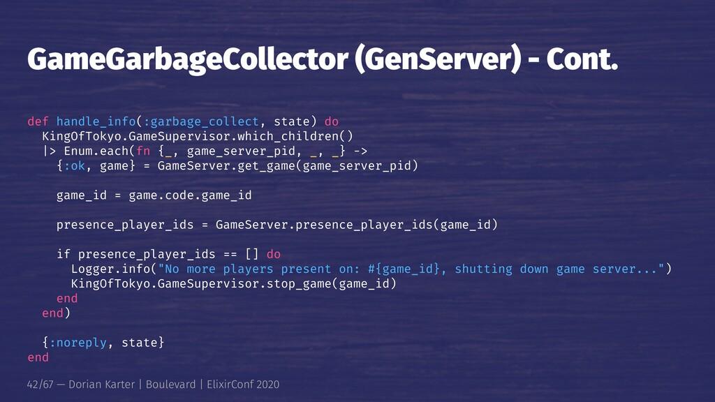GameGarbageCollector (GenServer) - Cont. def ha...