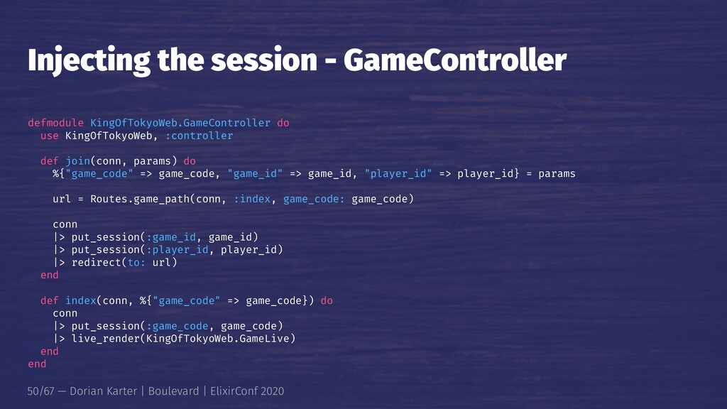 Injecting the session - GameController defmodul...
