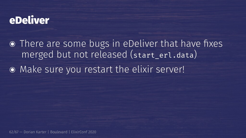 eDeliver ๏ There are some bugs in eDeliver that...