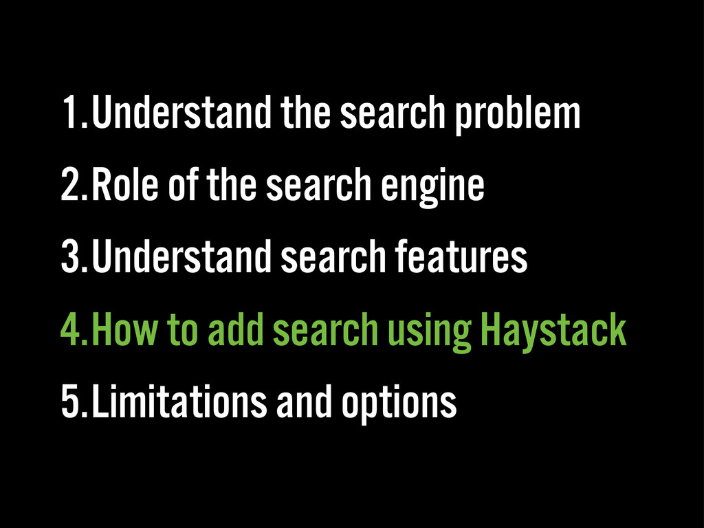 1.Understand the search problem 2.Role of the s...