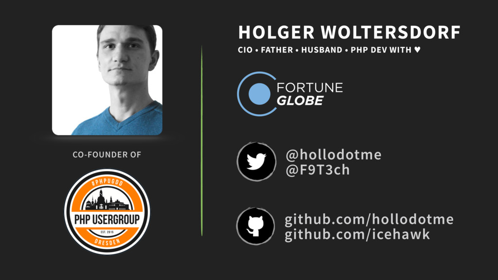 CO-FOUNDER OF HOLGER WOLTERSDORF CIO • FATHER •...