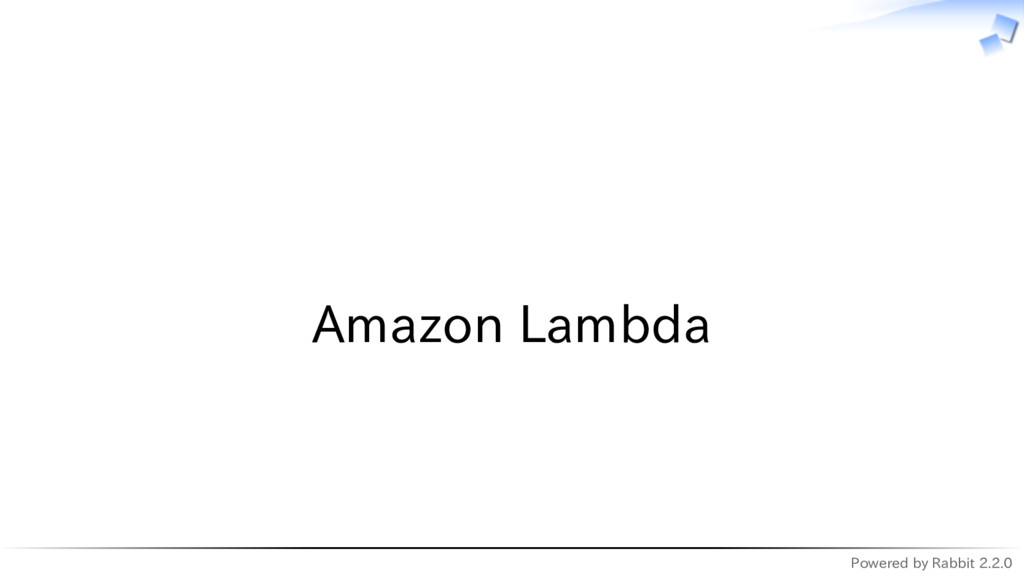 Powered by Rabbit 2.2.0   Amazon Lambda