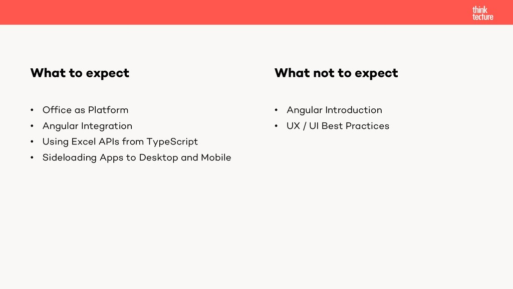 What to expect • Office as Platform • Angular I...