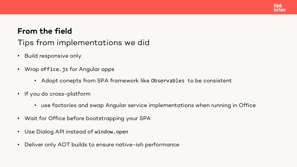 Tips from implementations we did • Build respon...
