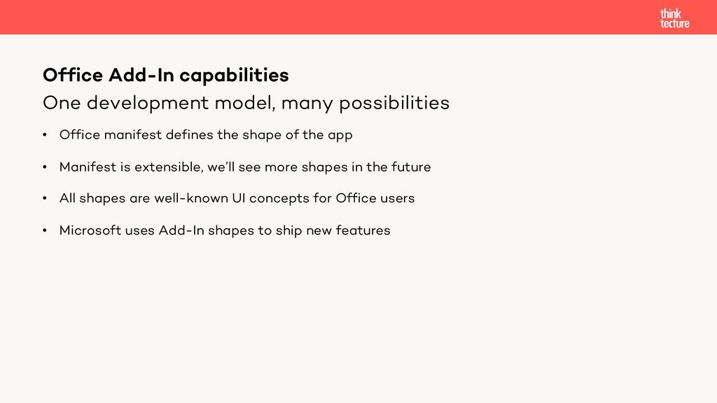 One development model, many possibilities • Off...