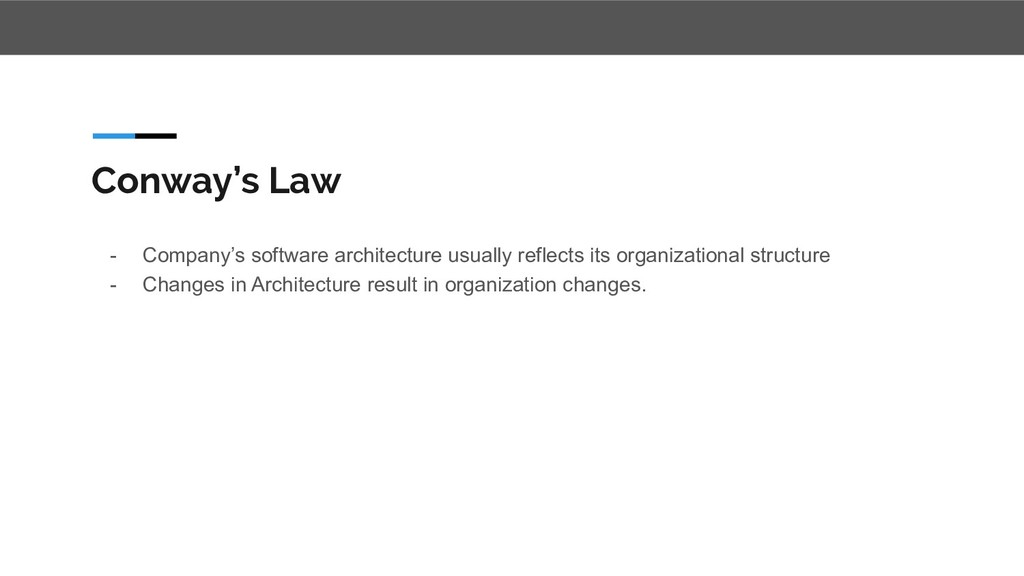 Conway's Law - Company's software architecture ...
