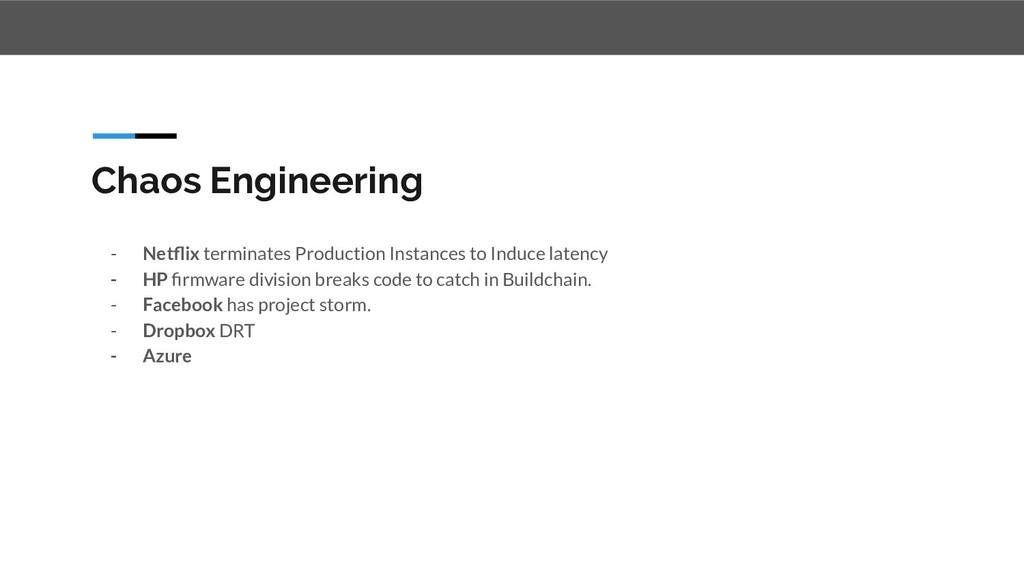 Chaos Engineering - Netflix terminates Productio...