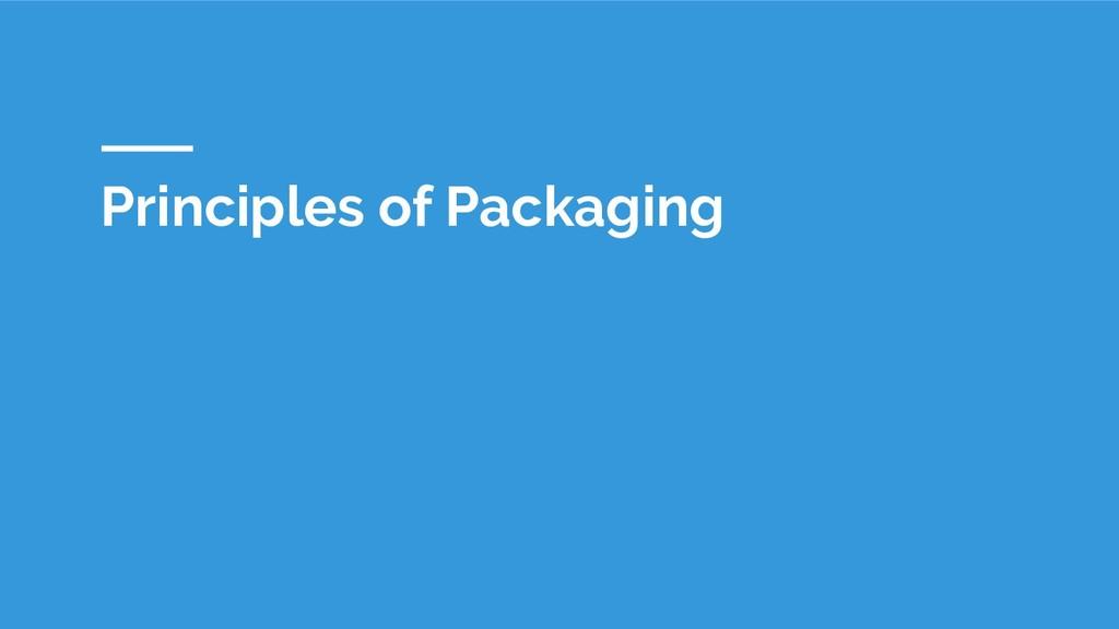 Principles of Packaging