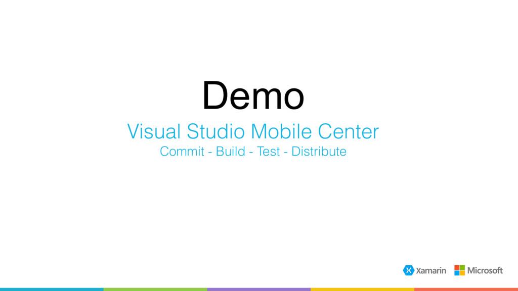 Demo Visual Studio Mobile Center Commit - Build...