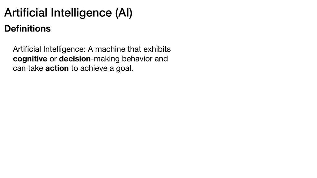 Artificial Intelligence (AI) Definitions Artificia...