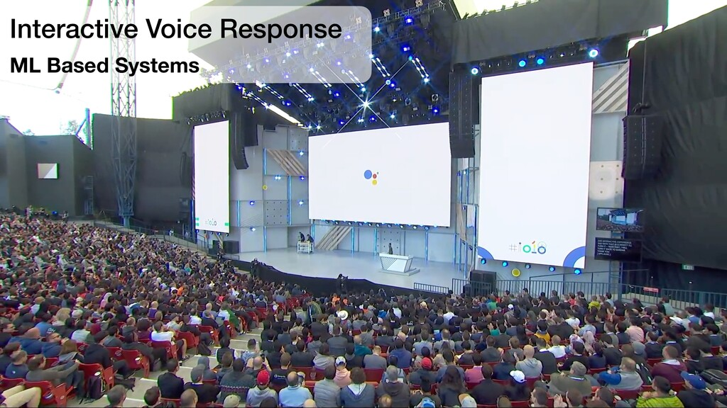 Interactive Voice Response ML Based Systems