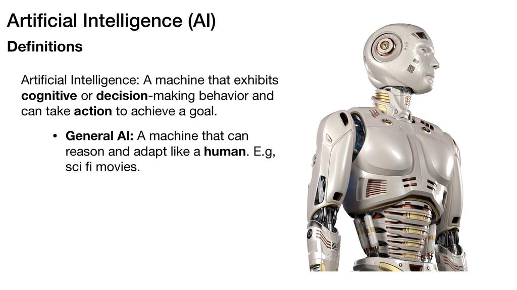 • General AI: A machine that can reason and ada...