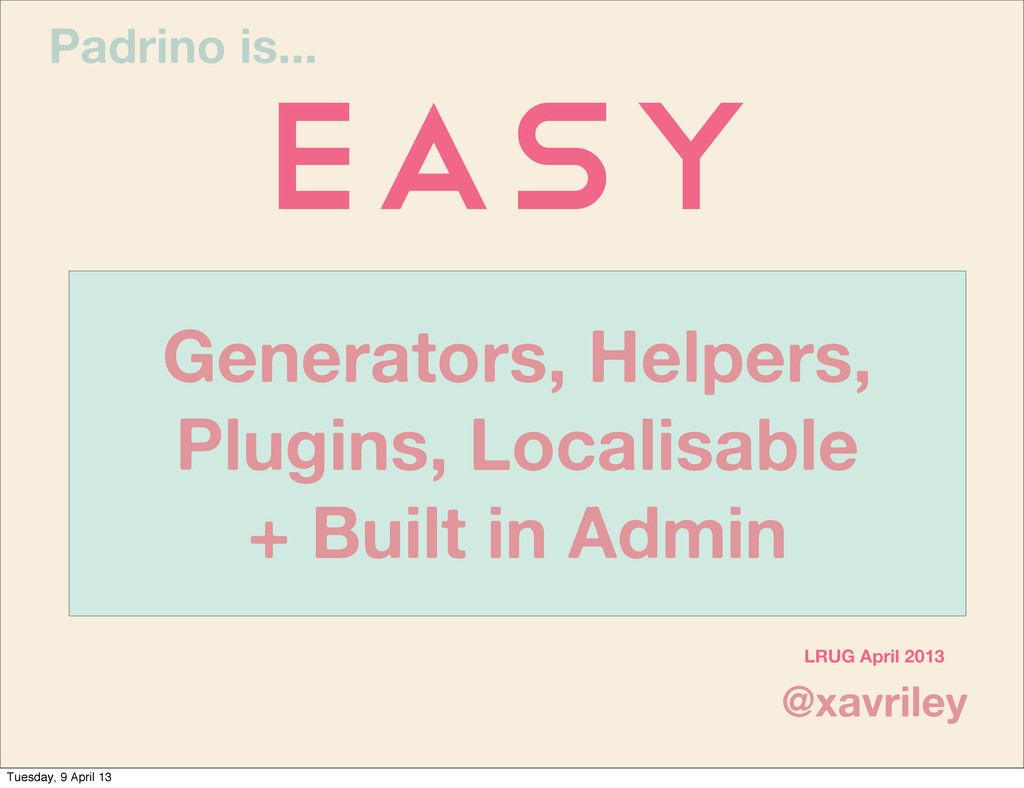 Generators, Helpers, Plugins, Localisable + Bui...