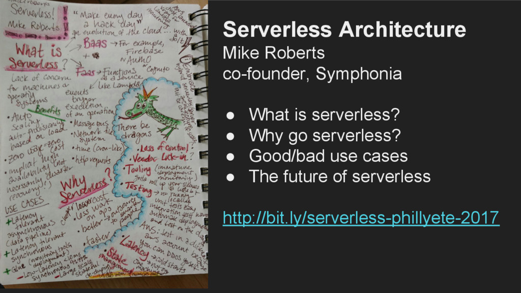 Serverless Architecture Mike Roberts co-founder...
