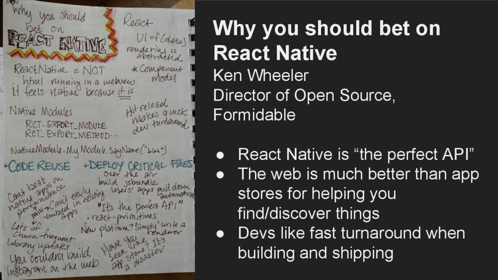 Why you should bet on React Native Ken Wheeler ...