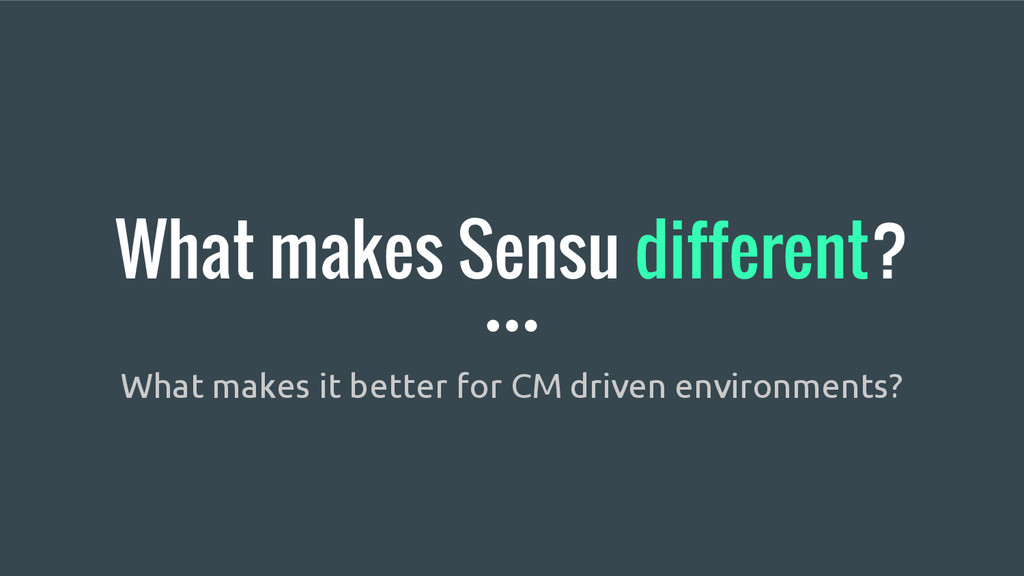 What makes Sensu different? What makes it bette...