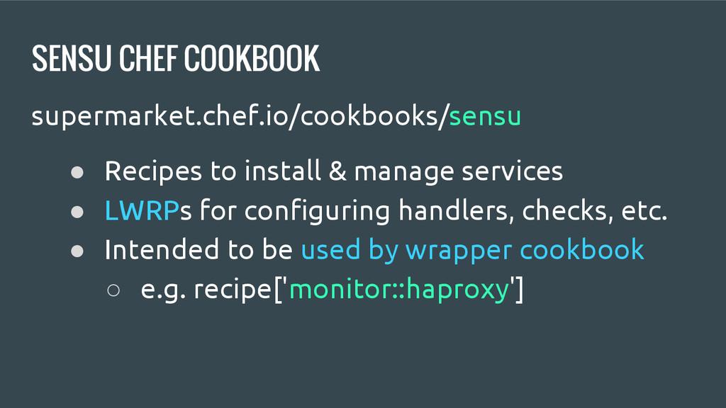 SENSU CHEF COOKBOOK supermarket.chef.io/cookboo...