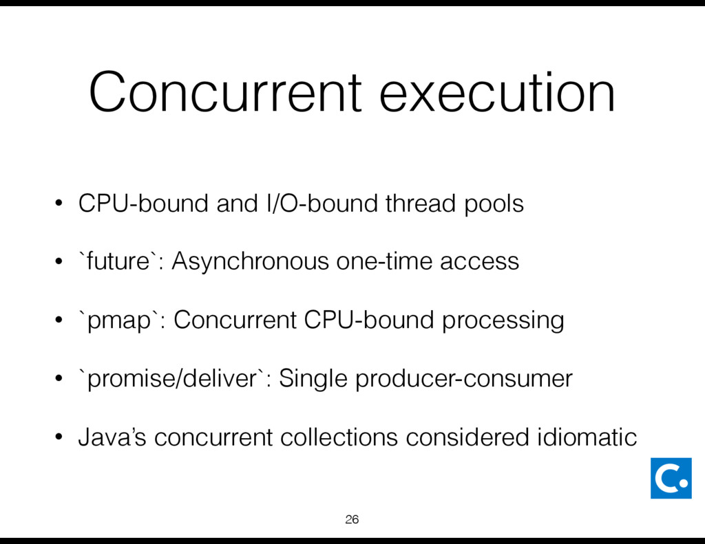 Concurrent execution • CPU-bound and I/O-bound ...