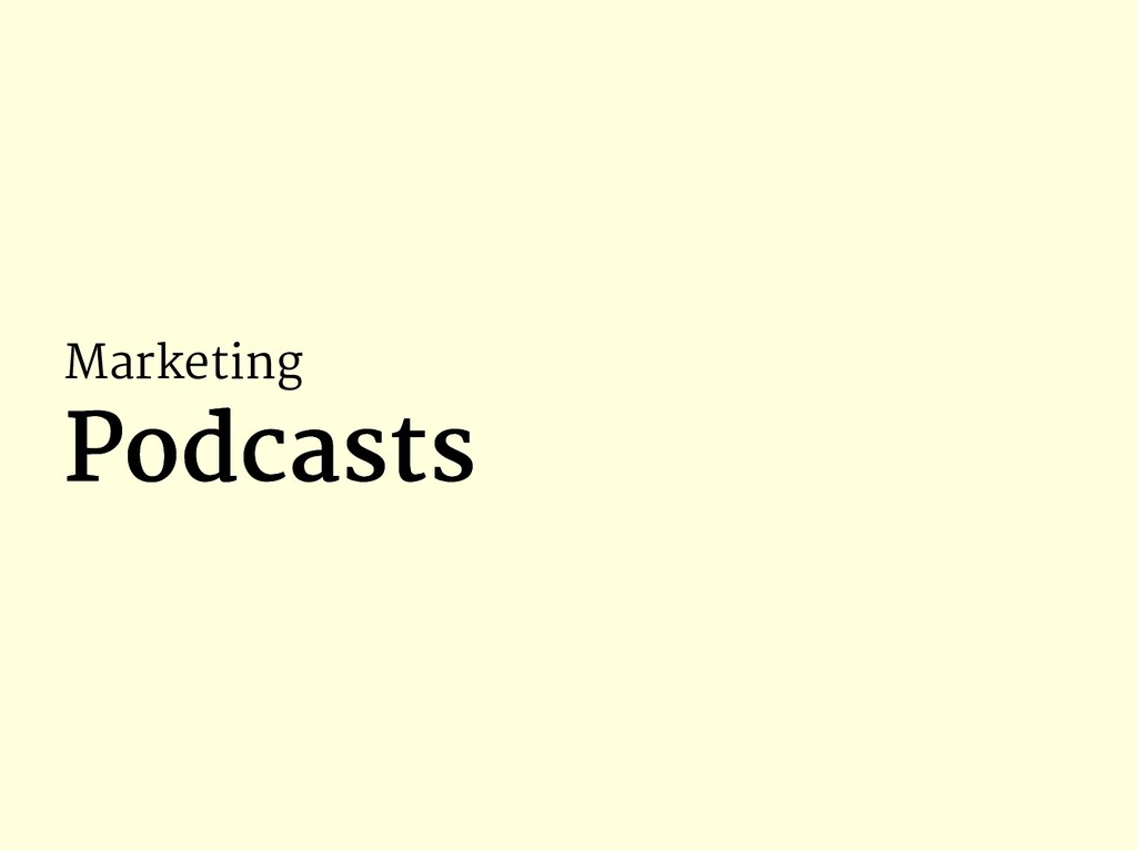 Marketing Podcasts Podcasts