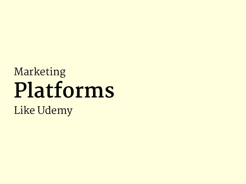 Marketing Platforms Platforms Like Udemy