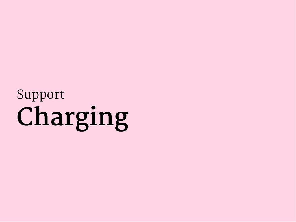 Support Charging Charging