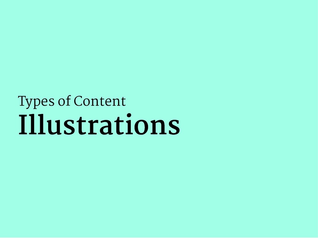 Types of Content Illustrations Illustrations
