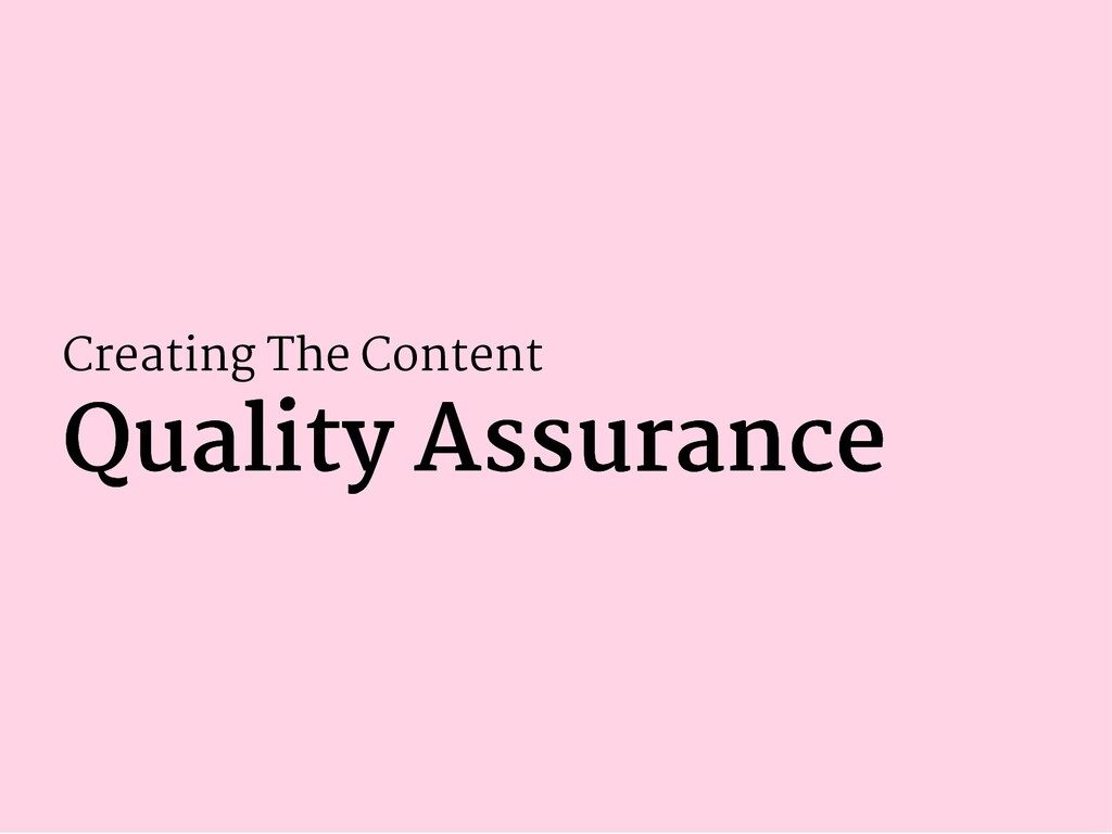 Creating The Content Quality Assurance Quality ...