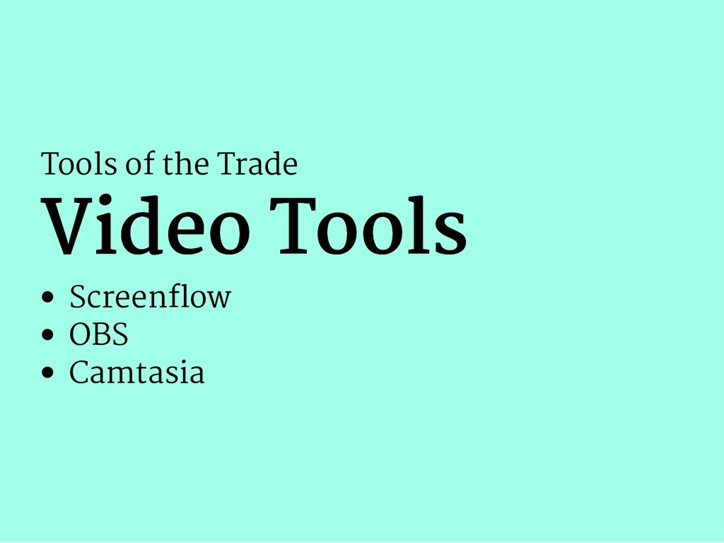 Tools of the Trade Video Tools Video Tools Scre...