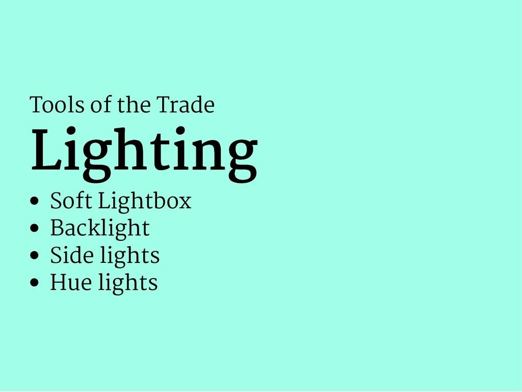 Tools of the Trade Lighting Lighting Soft Light...