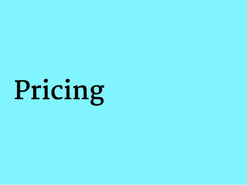 Pricing Pricing