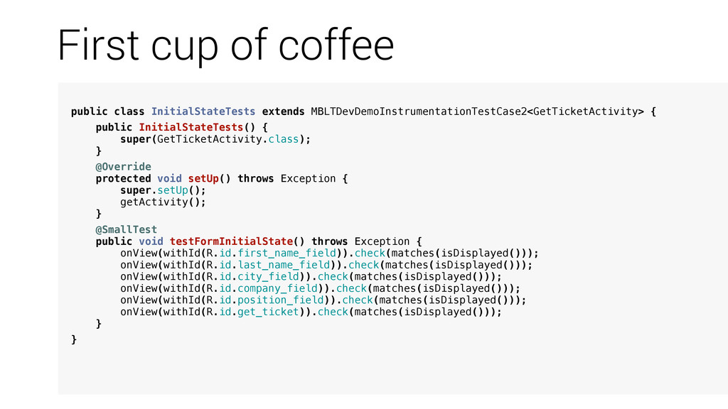 First cup of coffee public class InitialStateTe...