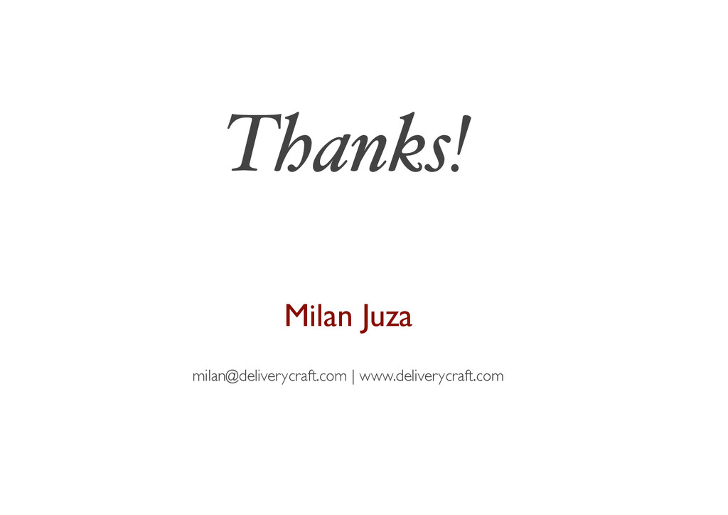 Milan Juza milan@deliverycraft.com | www.delive...