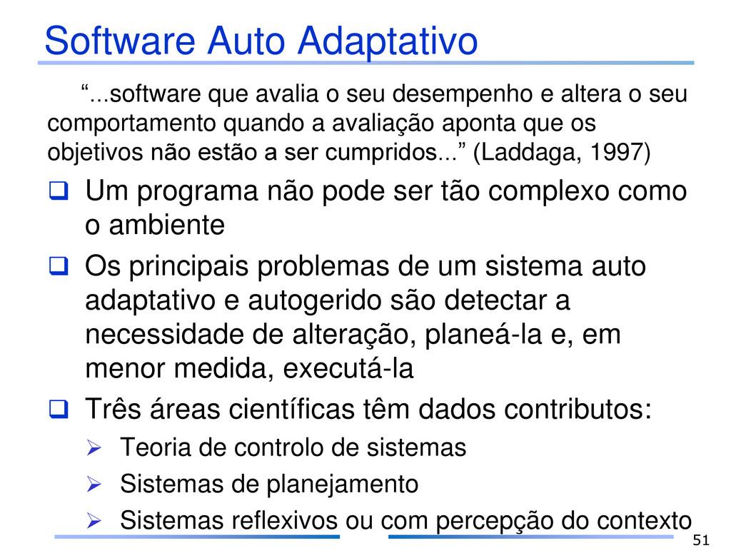 "Software Auto Adaptativo ""...software que avali..."