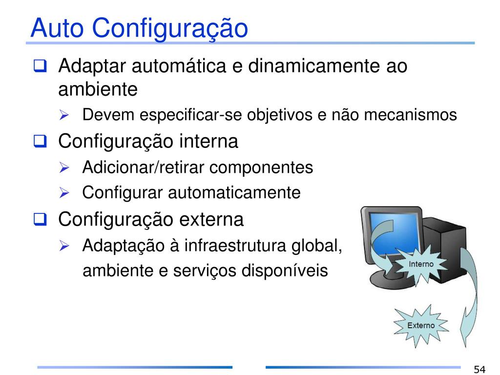 Auto Configuração  Adaptar automática e dinami...