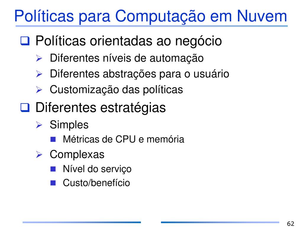 Políticas para Computação em Nuvem  Políticas ...