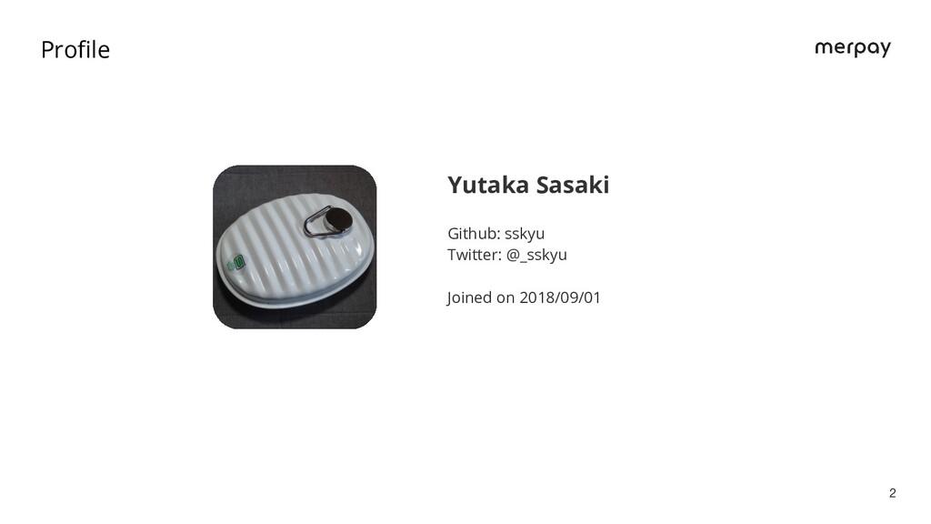 Yutaka Sasaki Github: sskyu Twitter: @_sskyu Jo...