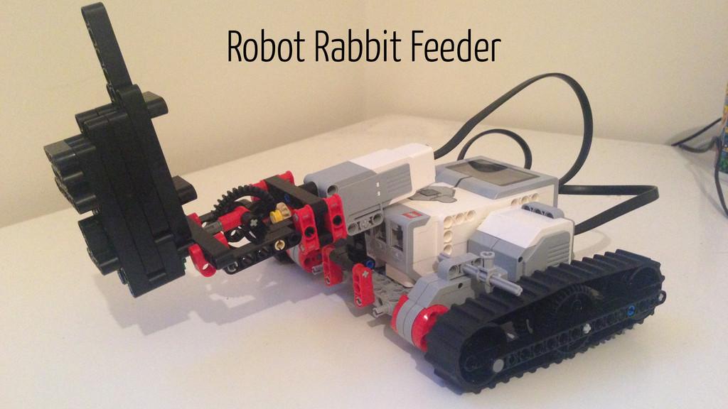 Robot Rabbit Feeder