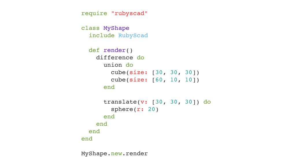 """require """"rubyscad""""! ! class MyShape! include Ru..."""