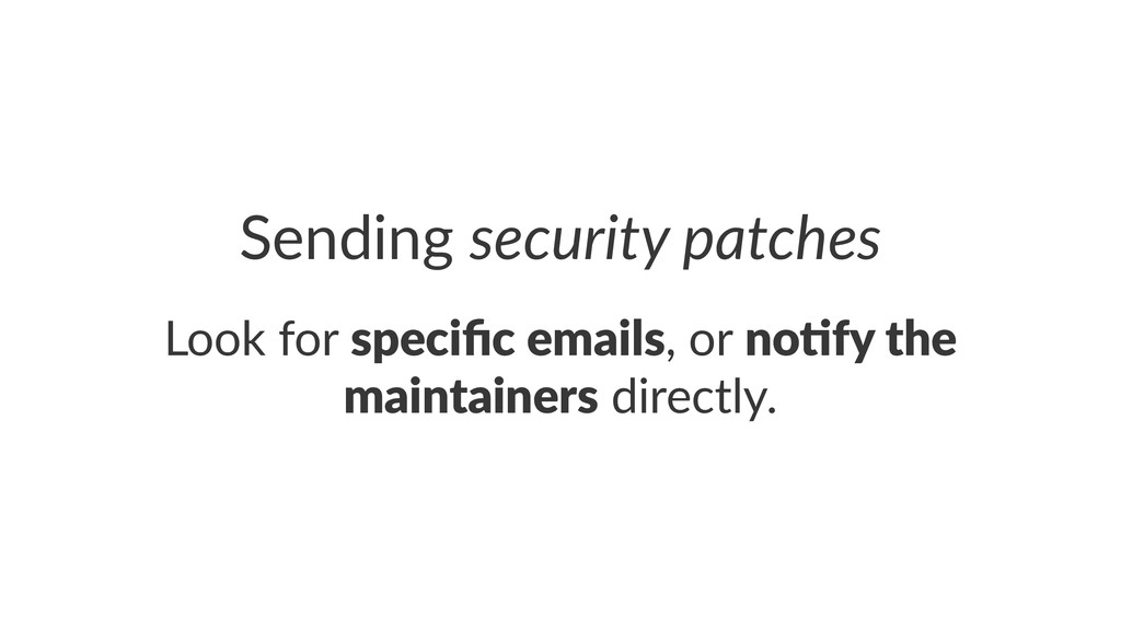 Sending'security)patches Look$for$specific'email...