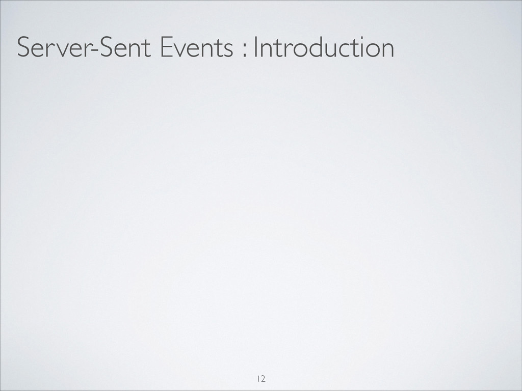 Server-Sent Events : Introduction