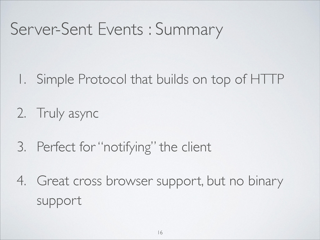 Server-Sent Events : Summary 1. Simple Protocol...