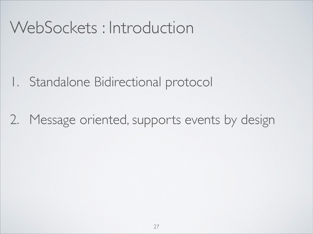 WebSockets : Introduction 1. Standalone Bidirec...