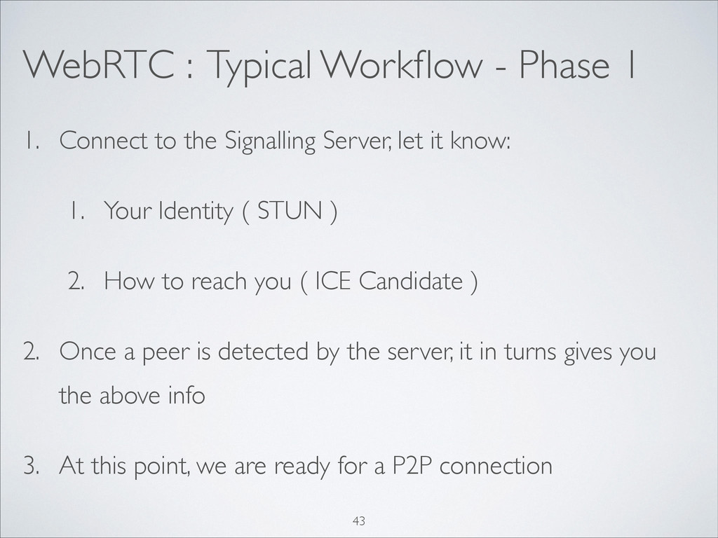 WebRTC : Typical Workflow - Phase 1