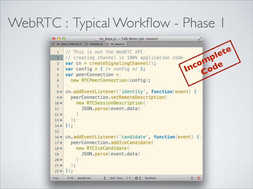 WebRTC : Typical Workflow - Phase 1 Incomplete C...