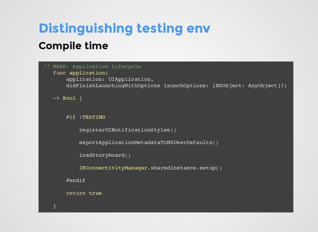 Distinguishing testing env Distinguishing testi...