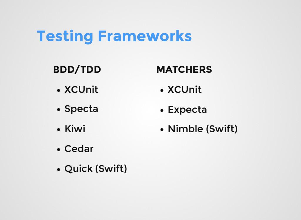 Testing Frameworks Testing Frameworks XCUnit XC...