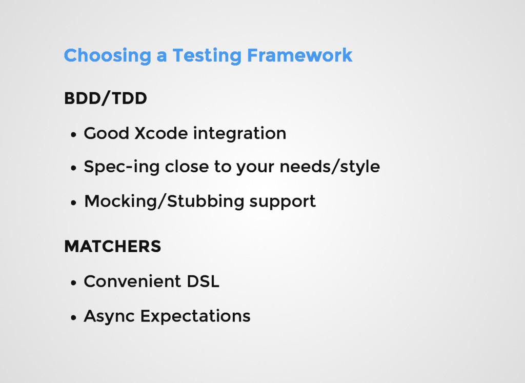 Choosing a Testing Framework Choosing a Testing...