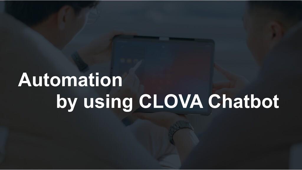 Automation ɹɹby using CLOVA Chatbot