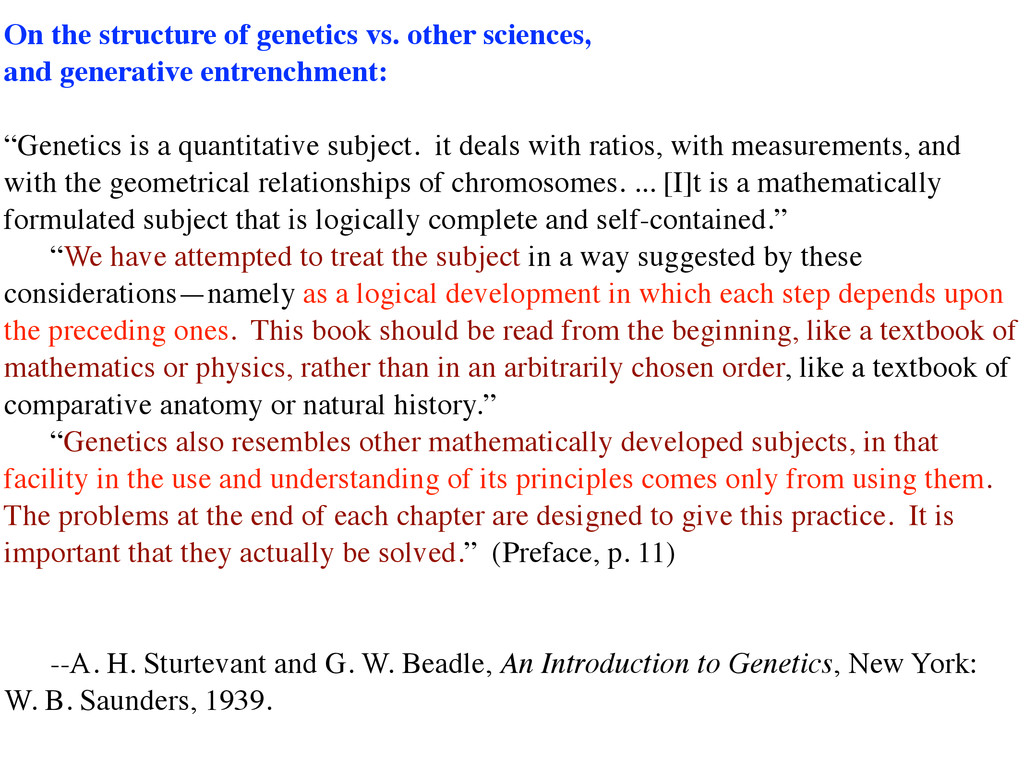 On the structure of genetics vs. other sciences...